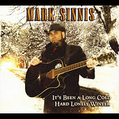 Play & Download It's Been a Long Cold Hard Lonely Winter by Mark Sinnis | Napster