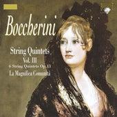 Play & Download Boccherini: String Quintets, Vol. III by La Magnifica Comunità   Napster
