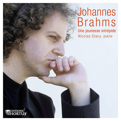 Play & Download Brahms: Une jeunesse intrépide by Nicolas Stavy | Napster