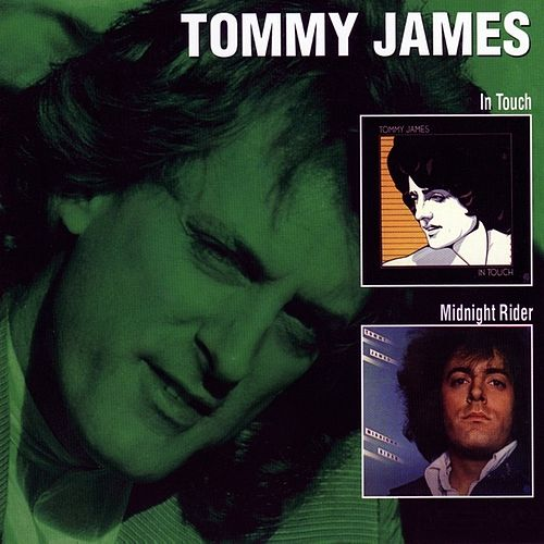 Play & Download In Touch / Midnight Rider by Tommy James | Napster