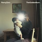 Play & Download The Golden Hum by Remy Zero | Napster