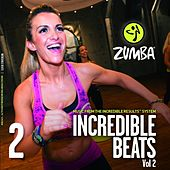 Play & Download Incredible Beats Vol 2 by Zumba Fitness | Napster