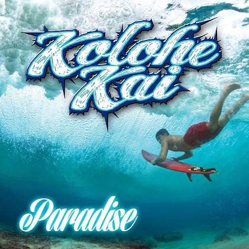 Play & Download Paradise by Kolohe Kai  | Napster