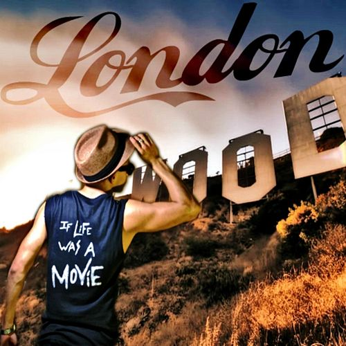 Play & Download If Life Was a Movie by London | Napster