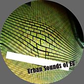 Play & Download Urban Sounds Of EU - Single by Various Artists | Napster