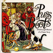 Play & Download Puss in Boots: A Full-Length Musical of a Classic Story by Golden Orchestra   Napster