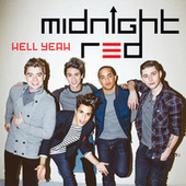 Play & Download Hell Yeah by Midnight Red | Napster