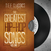 Play & Download The Greatest Hip-Hop Songs Vol. 1 by Various Artists | Napster