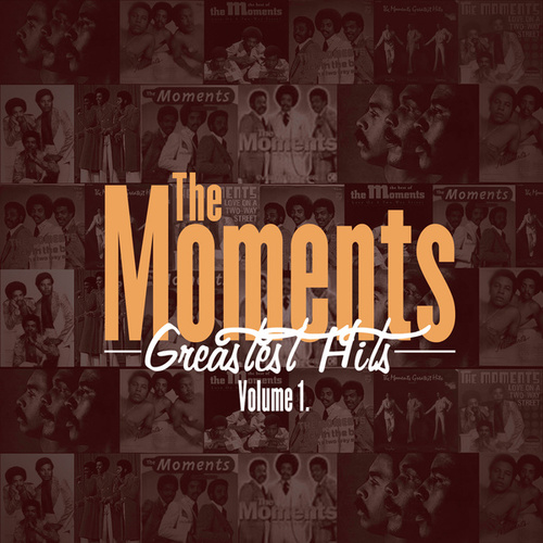 Greatest Hits Vol. 1 by The Moments