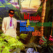 Lost Paradize Edits by Kid Creole & the Coconuts