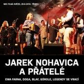 Play & Download Jarek Nohavica A Přátelé (Live) by Various Artists | Napster