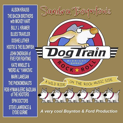 Play & Download Sandra Boynton's Dog Train by Various Artists | Napster