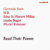 Play & Download Gertrude Stein, H.D., Louise Bogan, Edna St. Vincent Millay & Muriel Rukeyser Read Their Poems by Various Artists | Napster