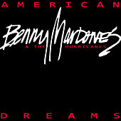 Play & Download American Dreams by Benny Mardones | Napster