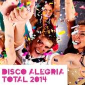 Disco Alegría Total 2014 by Various Artists