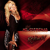 Play & Download Mr. Christmas by Kristine W. | Napster