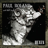 Play & Download Hexen by Paul Roland | Napster