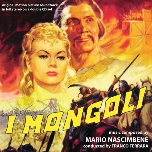 Play & Download I mongoli by Mario Nascimbene | Napster