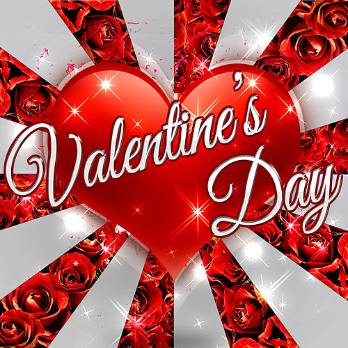 Play & Download Valentine's Day by Various Artists | Napster