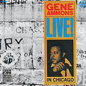 Play & Download Live! In Chicago by Gene Ammons | Napster