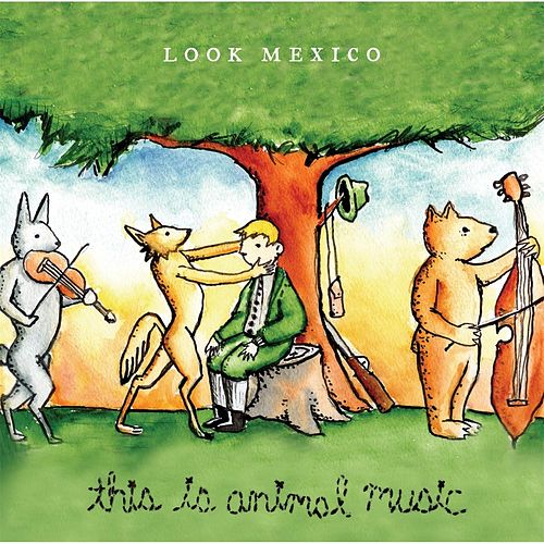 This Is Animal Music by Look Mexico