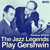 Play & Download The Jazz Legends Play Gershwin by Various Artists | Napster