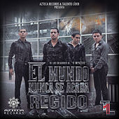 Play & Download El Mundo Nunca Se Acaba by Regido | Napster