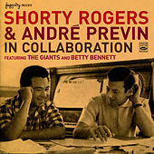 Shorty Rodgers & André Previn in Collaboration by André Previn