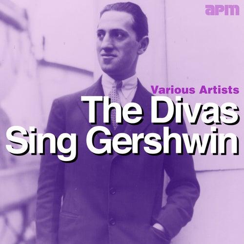 The Divas Sing Gershwin by Various Artists