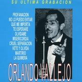 Play & Download Su Ultima Grabacion: Orlando Vallejo by Orlando Vallejo | Napster