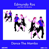 Play & Download Dance the Mambo by Edmundo Ros | Napster