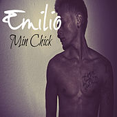 Play & Download Min Chick by Emilio | Napster