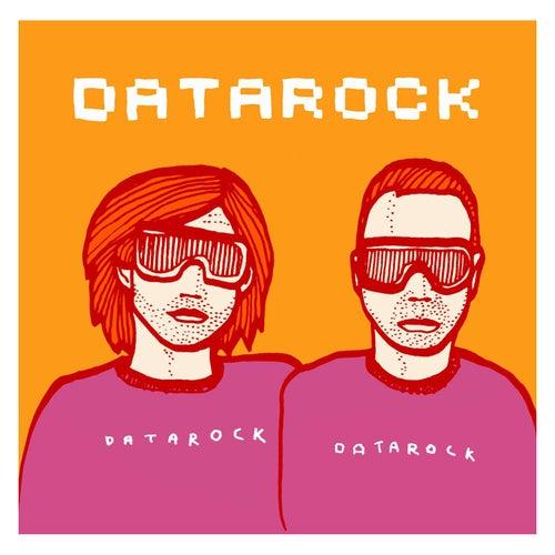 Play & Download Datarock Datarock by Datarock | Napster