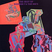 The Best Of... by Booker T. & The MGs