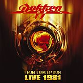Play & Download Live 1981:  From Conception by Dokken | Napster