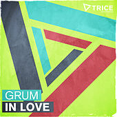 In Love by Grum