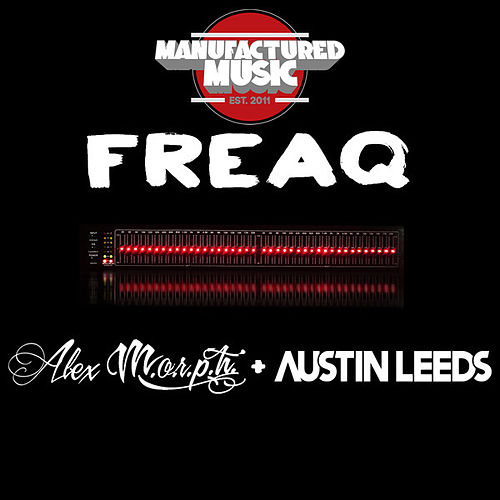 Play & Download Freaq by Alex M.O.R.P.H. | Napster