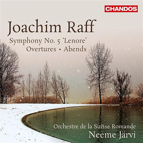 Raff: Symphony No. 5, 'Leonore' - Overtures - Abends by Swiss Romande Orchestra