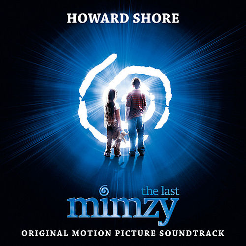 Play & Download The Last Mimzy: Original Motion Picture Score by Various Artists | Napster