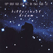 Play & Download Bittersweet Dream by Purelight | Napster