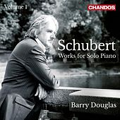 Schubert: Works for Solo Piano, Vol. 1 by Barry Douglas