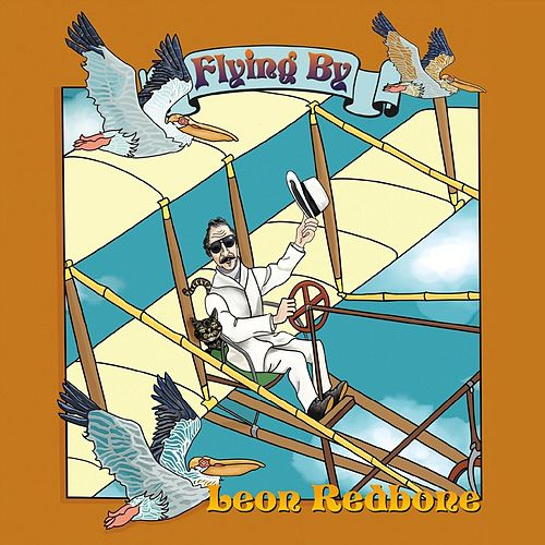 Flying By by Leon Redbone