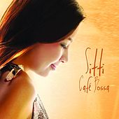 Play & Download Cafe Bossa by Sitti | Napster
