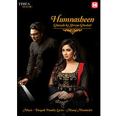 Play & Download Humnasheen by Shreya Ghoshal | Napster