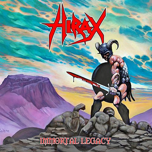 Play & Download Immortal Legacy by Hirax | Napster