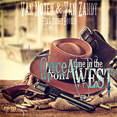 Play & Download Once Upon a Time in the West Original Extended Mix by Van Noten | Napster