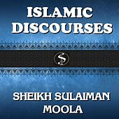 Play & Download Islamic Discources by Sheikh Sulaiman Moola | Napster
