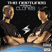 Play & Download The Neptunes Present... Clones by The Neptunes | Napster