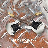 Let Me Rock You 1984-87 by Lars Eric Mattsson