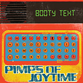 Play & Download Booty Text by The Pimps Of Joytime | Napster